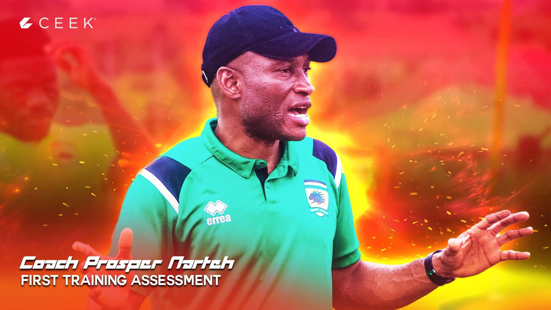 Coach Prosper Narteh First Training Assessment
