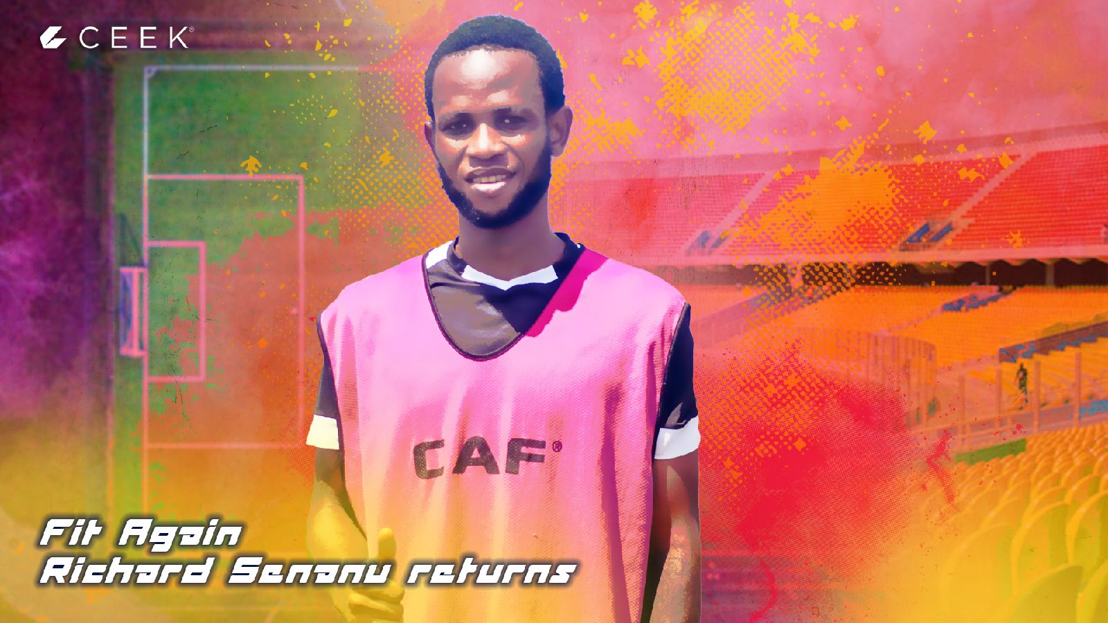 Fit Again Richard Senanu returns