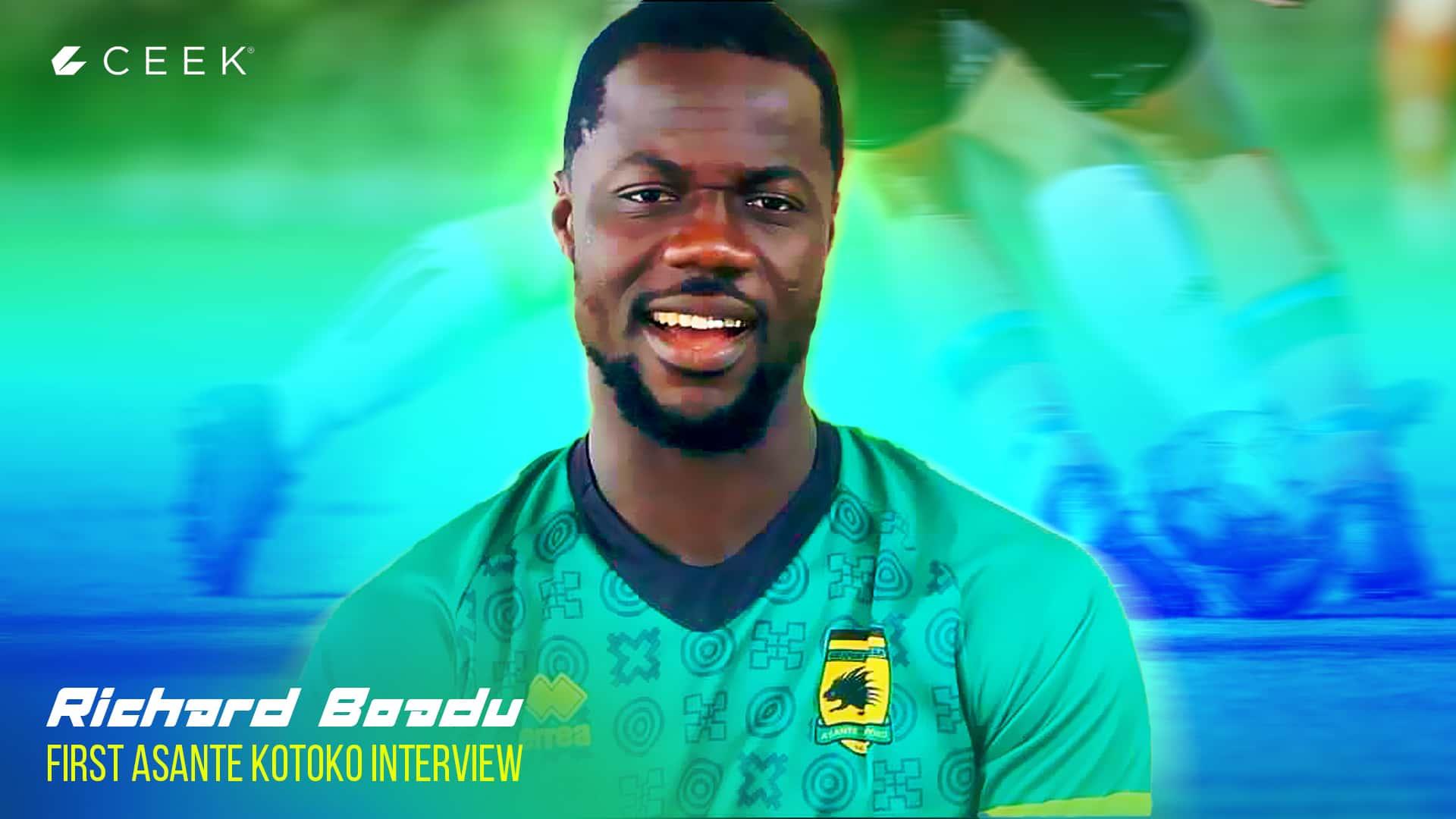 Richard Boadu: First Asante Kotoko interview ceek.com