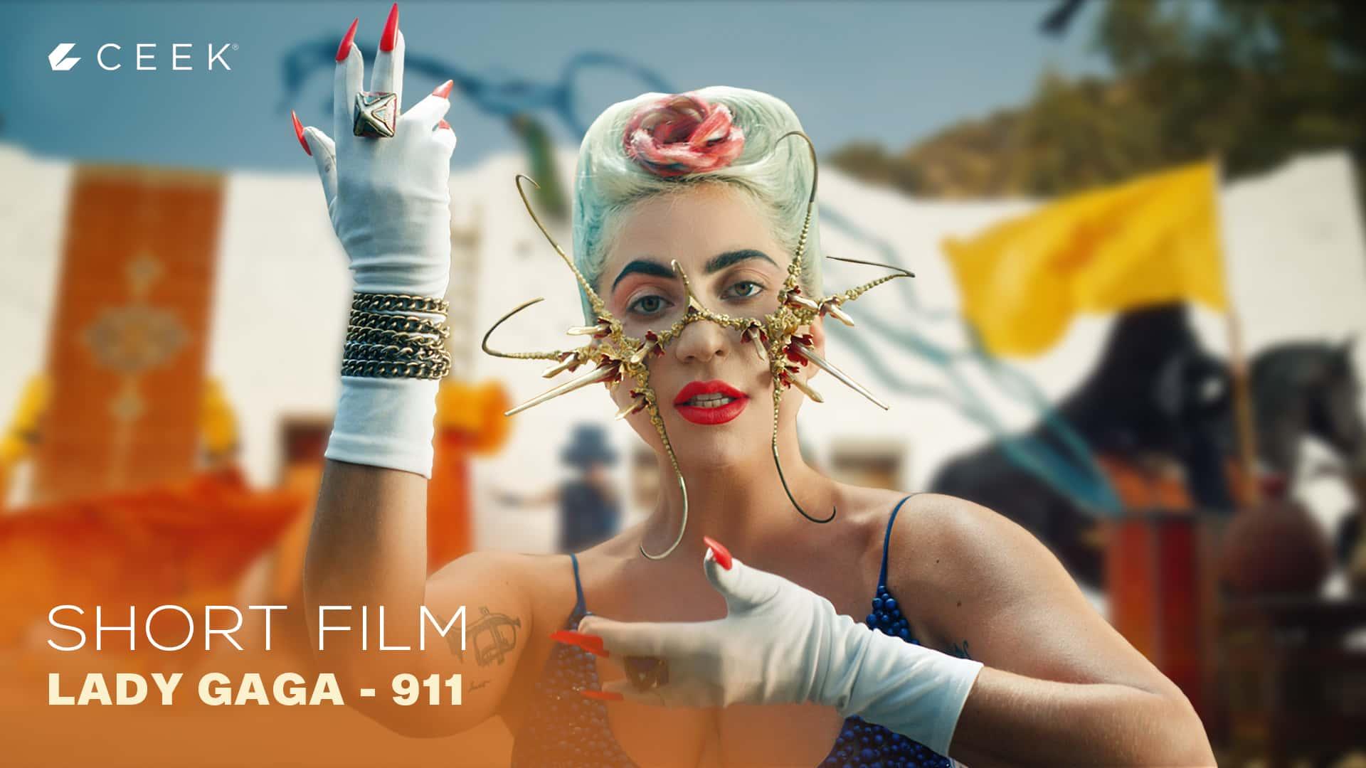 Short Film - Lady Gaga  911