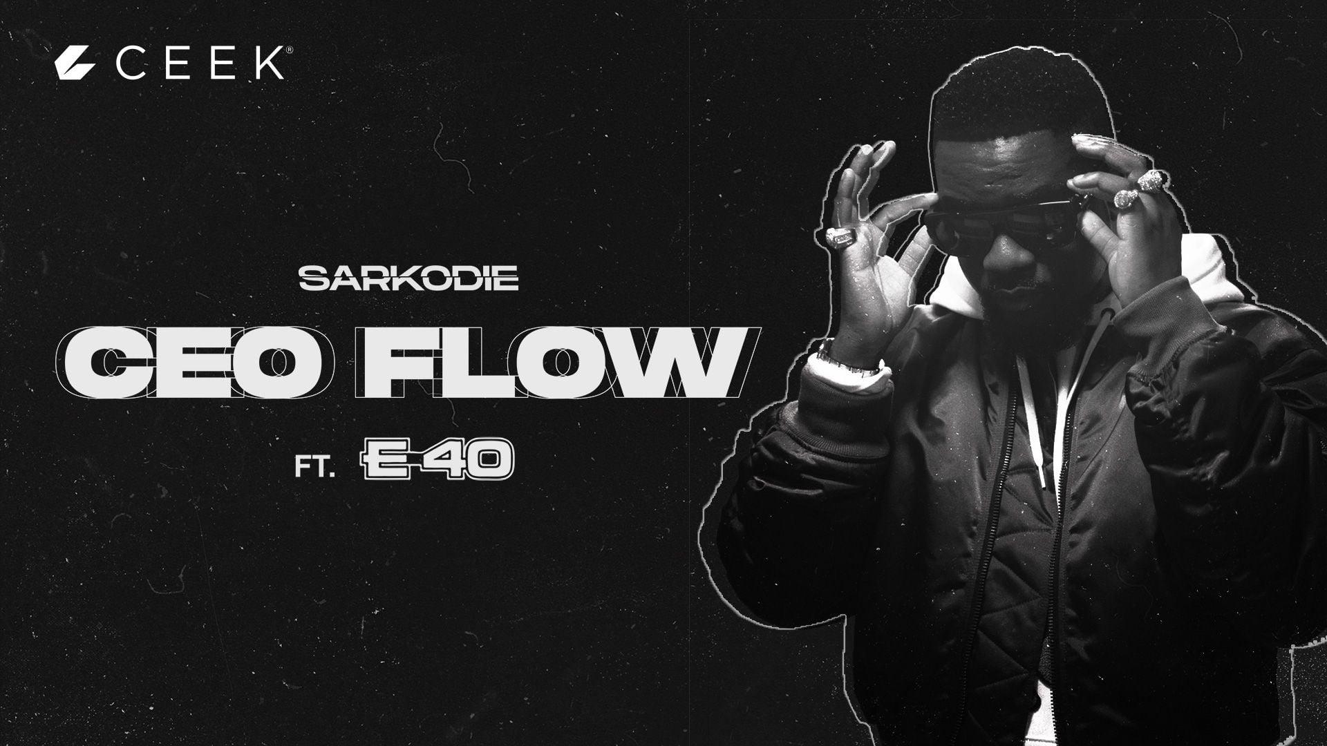 Sarkodie - CEO Flow
