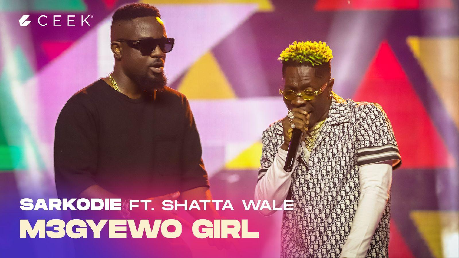 M3gye Wo Girl ft. Shatta Wale