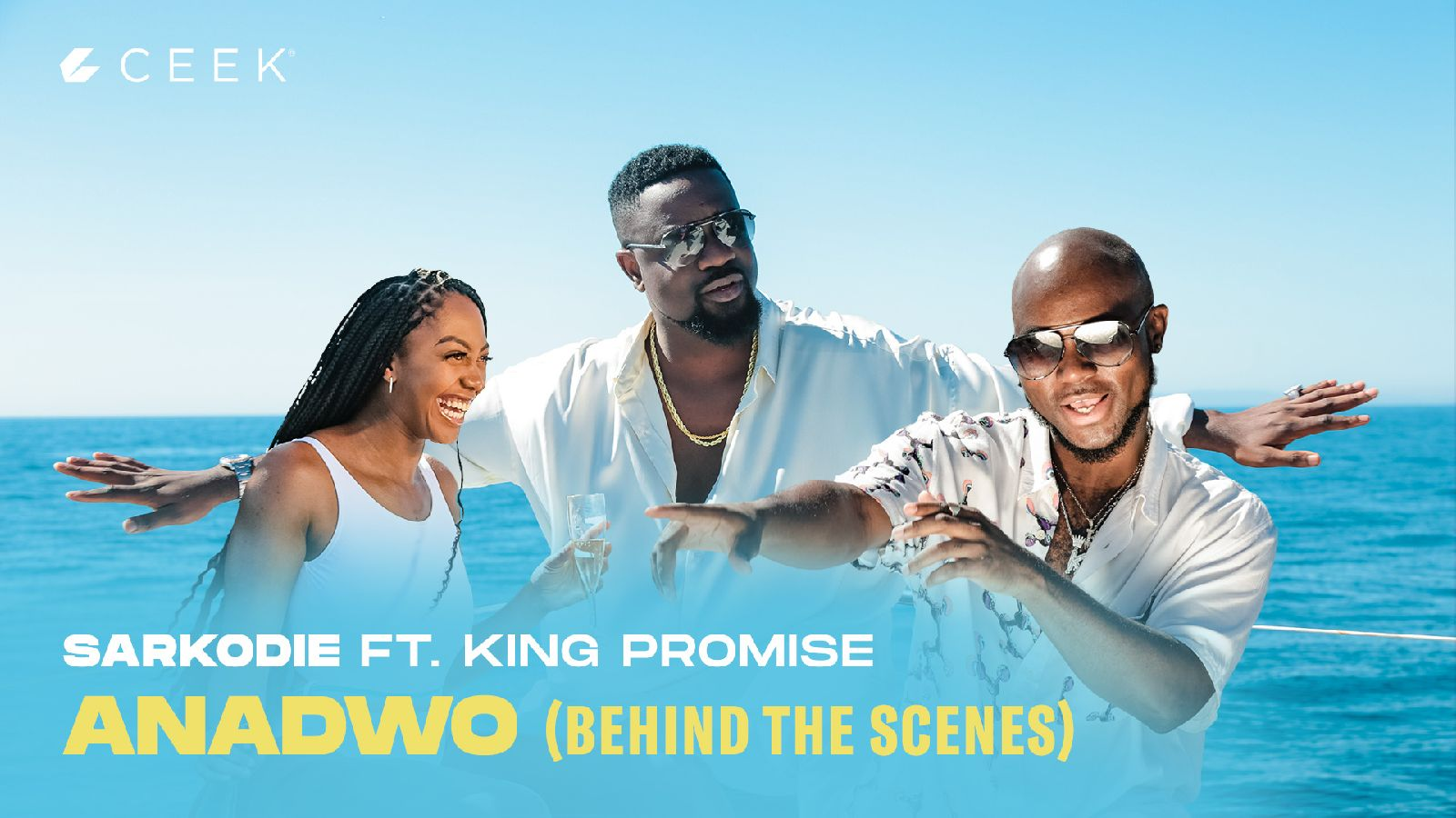 Anadwo featuring King Promise - Behind The Scenes ceek.com