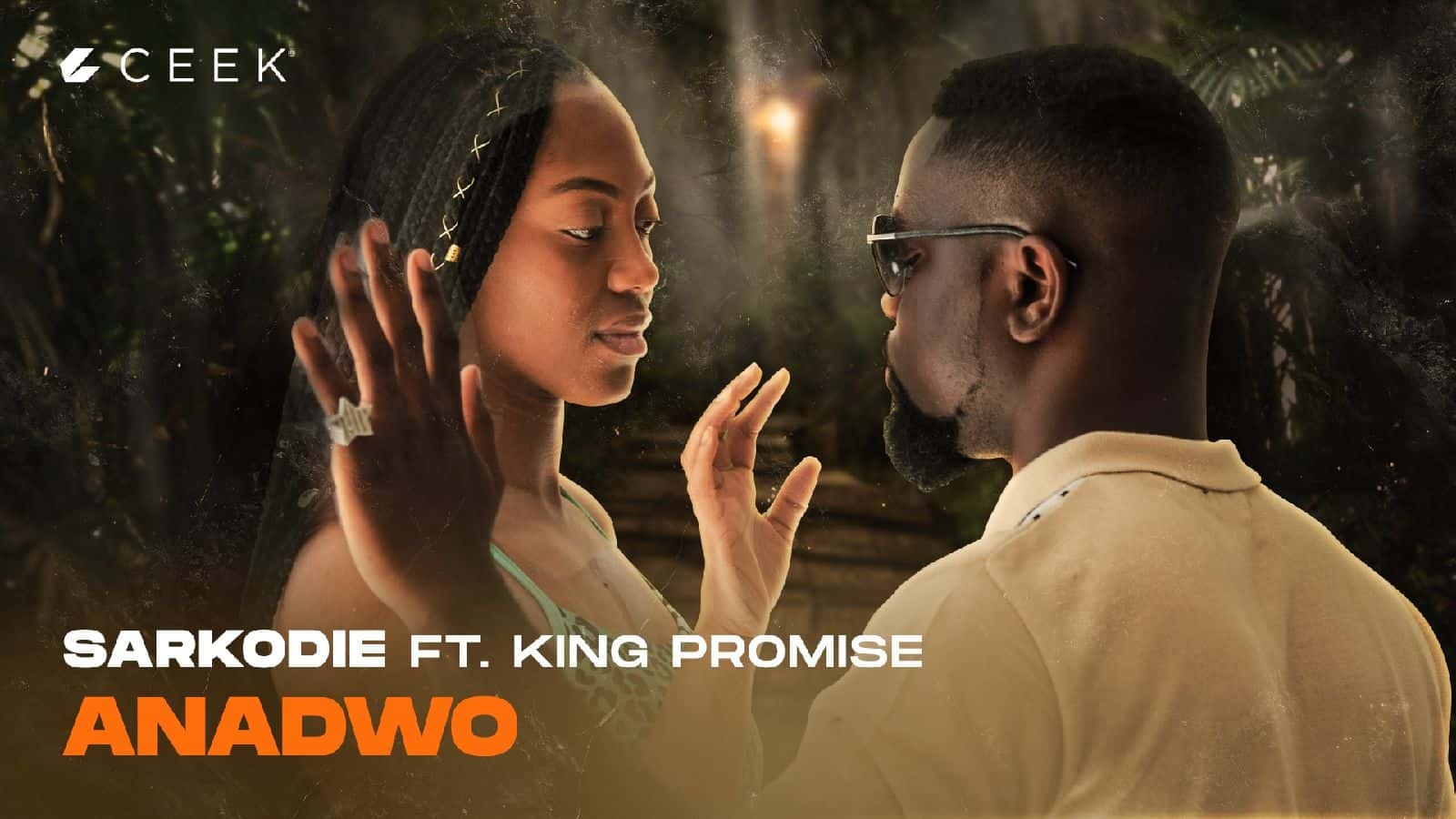 Sarkodie ft King Promise – Anadwo ceek.com