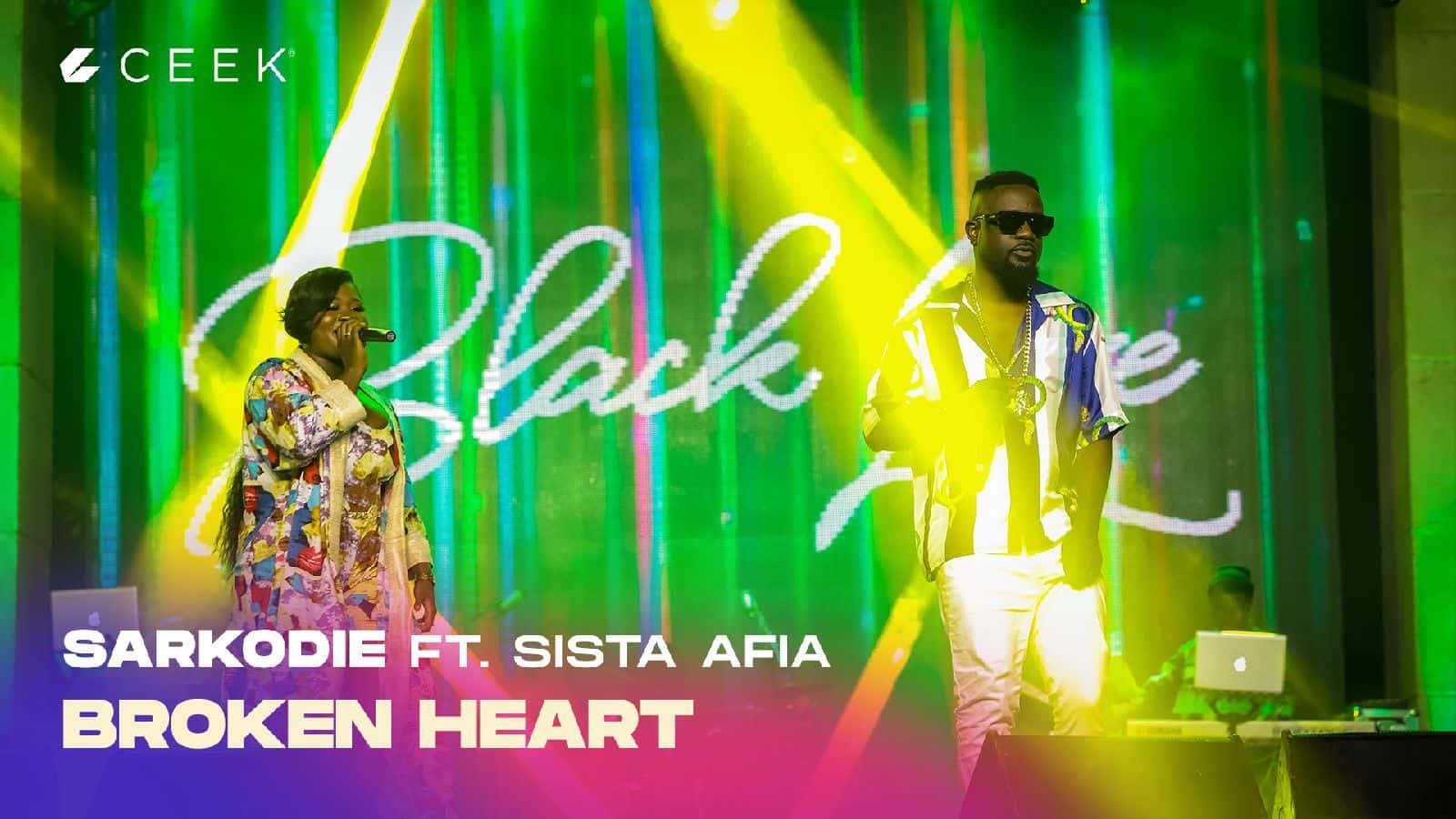 Broken Heart ft. Sista Afia
